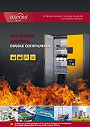 Une sécurité maximale, double certification